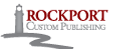 Rockport Custom Publishing